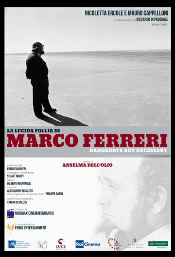 La lucida follia di Marco Ferreri