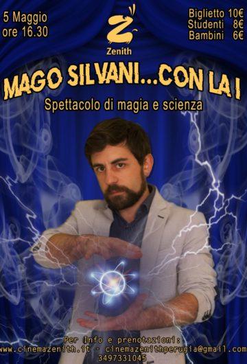 Stagione teatrale#_Zenith Live – MAGO SILVANI… CON LA I