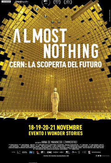 ALMOST NOTHING – CERN: LA SCOPERTA DEL FUTURO